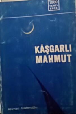 KAŞGARLI MAHMUT - Ahmet Caferoğlu   Yeni ve İkinci El Ucuz Kitabın Adr