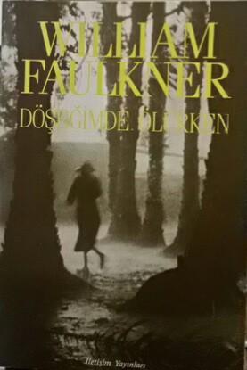 DÖŞEĞİMDE ÖLÜRKEN - William Faulkner | Yeni ve İkinci El Ucuz Kitabın