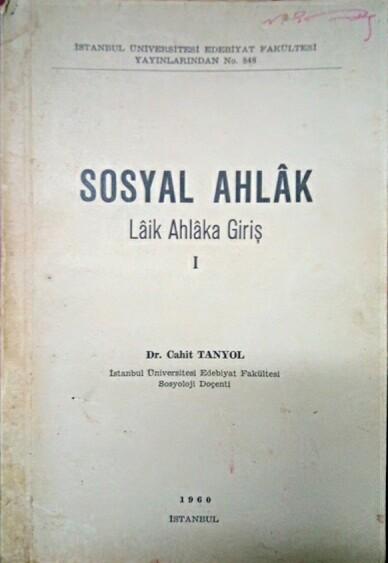 SOSYAL AHLAK - Cahit Tanyol   Yeni ve İkinci El Ucuz Kitabın Adresi