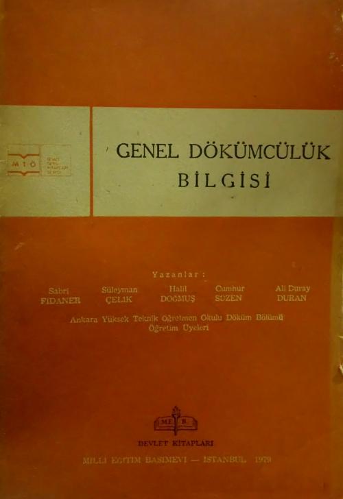 GENEL DÖKÜMCÜLÜK BİLGİSİ - Süleyman Çelik   Yeni ve İkinci El Ucuz Kit