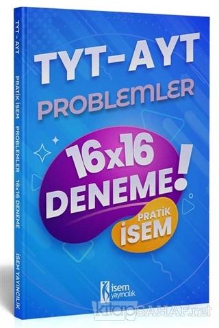 2021 TYT AYT Pratik İsem Kazandıran Problemler 16x16 Deneme - Kolektif