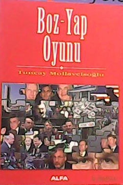 BOZ-YAP OYUNU - Tuncay Mollaveisoğlu- | Yeni ve İkinci El Ucuz Kitabın