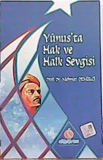 YUNUS'TA HAK VE HALK SEVGİSİ - Mehmet Demirci- | Yeni ve İkinci El Ucu