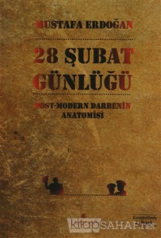 28 Şubat Günlüğü - Mustafa Erdoğan   Yeni ve İkinci El Ucuz Kitabın Ad