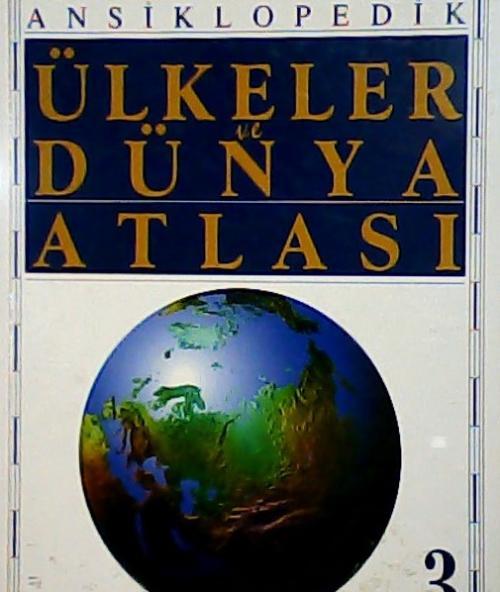 ÜLKELER VE DÜNYA ATLASI 3 -   Yeni ve İkinci El Ucuz Kitabın Adresi