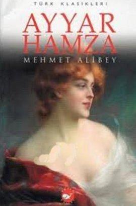 Ayyar Hamza - Mehmet Ali Bey | Yeni ve İkinci El Ucuz Kitabın Adresi