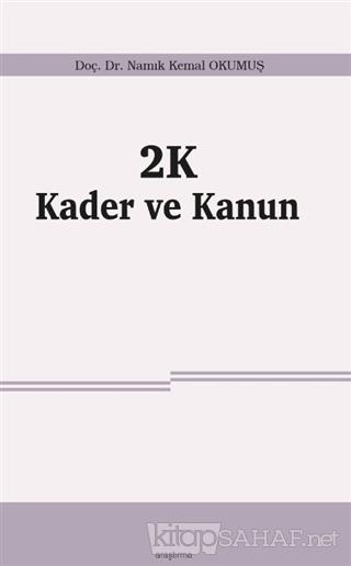 2K Kader ve Kanun - Namık Kemal Okumuş | Yeni ve İkinci El Ucuz Kitabı