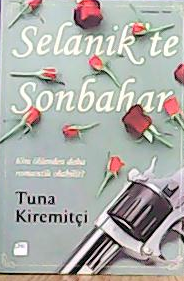 SELANİK'TE SONBAHAR - Tuna Kiremitçi-   Yeni ve İkinci El Ucuz Kitabın