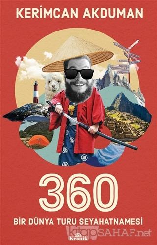 360 Bir Dünya Turu Seyahatnamesi - Kerimcan Akduman | Yeni ve İkinci E