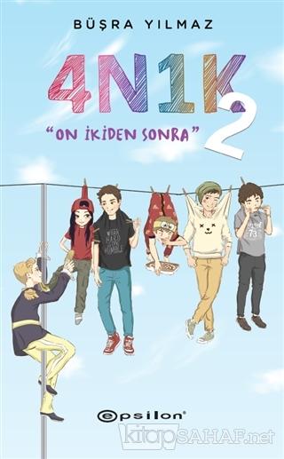 4N1K - 2: On İkiden Sonra - Büşra Yılmaz   Yeni ve İkinci El Ucuz Kita