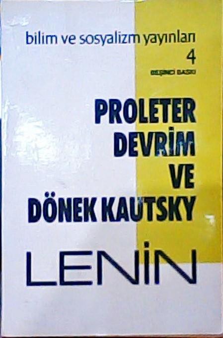 PROLETER DEVRİM VE DÖNEK KAUTSKY - Vladimir İlyiç Lenin | Yeni ve İkin