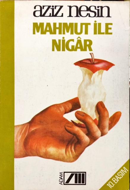 Mahmut ile Nigar - Aziz Nesin   Yeni ve İkinci El Ucuz Kitabın Adresi