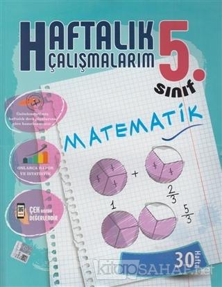 5. Sınıf Haftalık Çalışmalarım Matematik - Kolektif   Yeni ve İkinci E