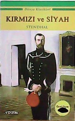 KIRMIZI VE SİYAH - Stendhal (Henri Beyle Stendhal)- | Yeni ve İkinci E