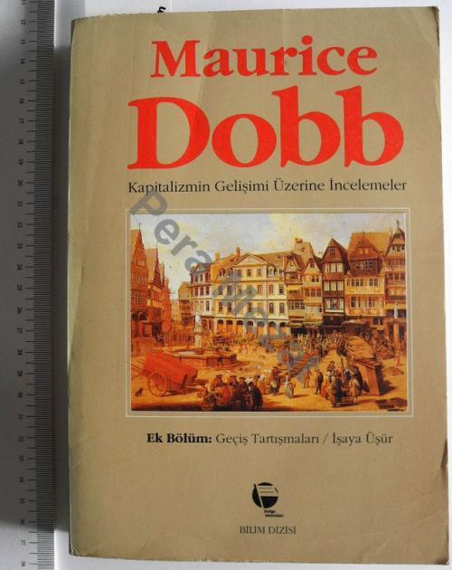 KAPİTALİZMİN GELİŞİMİ ÜZERİNE İNCELEMELER - Maurice Dobb | Yeni ve İki