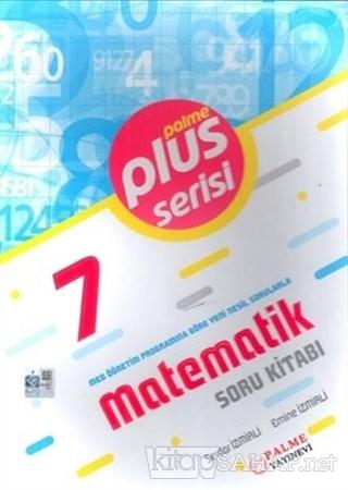 7. Sınıf Matematik Plus Serisi Soru Kitabı - Serdar İzmirli | Yeni ve