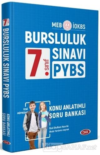 7. Sınıf PYBS Bursluluk Sınavı Konu Anlatımlı Soru Bankası - Kolektif