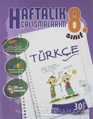 8. Sınıf Haftalık Çalışmalarım Türkçe - Kolektif | Yeni ve İkinci El U