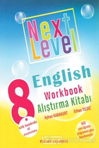 8. Sınıf Next Level English Workbook Alıştırma Kitabı - Ayhan Karakurt