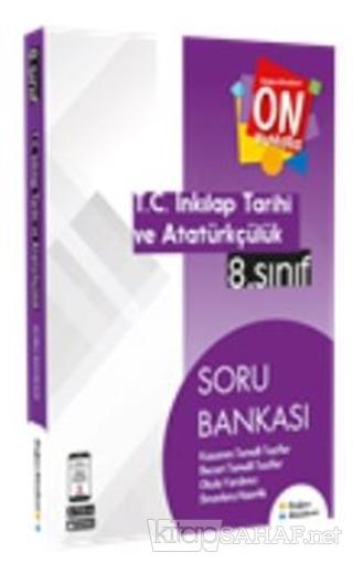 8. Sınıf On Numara İnkılap Tarihi ve Atatürkçülük Soru Bankası - Kolek