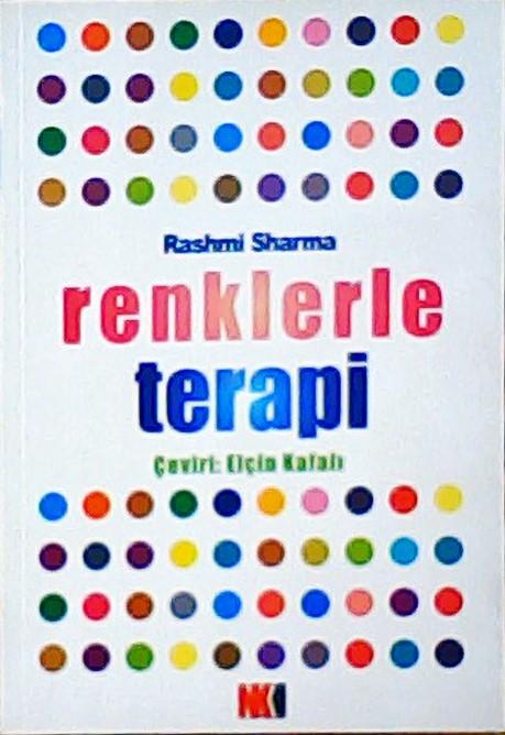RENKLERLE TERAPİ - Rashmi Sharma | Yeni ve İkinci El Ucuz Kitabın Adre