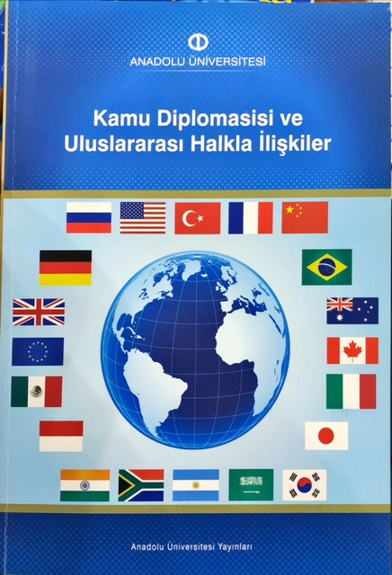 aöf Kamu Diplomasisi ve uluslararası kalkla ilişkiler - Barış Kılıç |