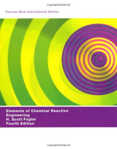 Elements of Chemical Reaction Engineering - H. Scott Fogler | Yeni ve