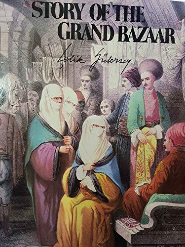 Story of the Grand Bazaar - Çelik Gülersoy | Yeni ve İkinci El Ucuz Ki
