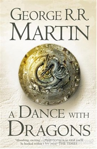 A Dance With Dragons (A Song of Ice and Fire, Book 5) - George R. R. M
