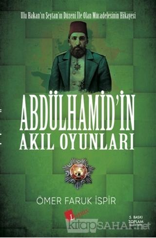 Abdulhamid'in Akıl Oyunları - Ömer Faruk İspir | Yeni ve İkinci El Ucu