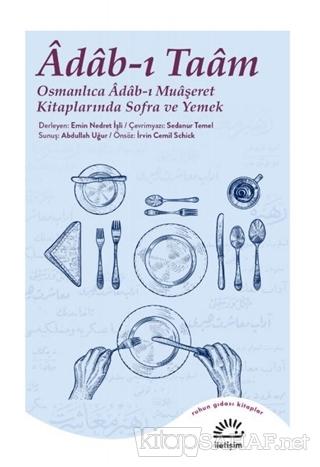 Adab-ı Taam - Emin Nedret İşli | Yeni ve İkinci El Ucuz Kitabın Adresi