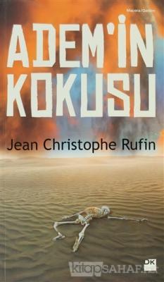 Adem'in Kokusu - Jean Christophe Rufin   Yeni ve İkinci El Ucuz Kitabı