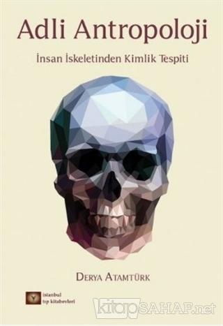 Adli Antropoloji - Derya Atamtürk-   Yeni ve İkinci El Ucuz Kitabın Ad