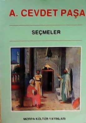 Seçmeler - Ahmet Cevdet Paşa | Yeni ve İkinci El Ucuz Kitabın Adresi