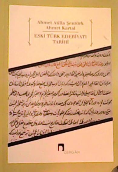 Eski Türk Edebiyatı Tarihi - Ahmet Atilla Şentürk | Yeni ve İkinci El