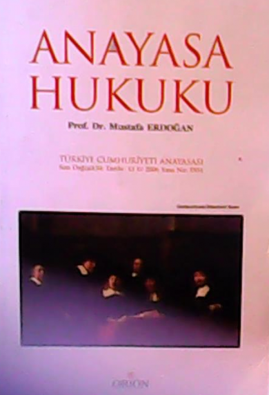 Anayasa Hukuku - Mustafa Erdoğan | Yeni ve İkinci El Ucuz Kitabın Adre