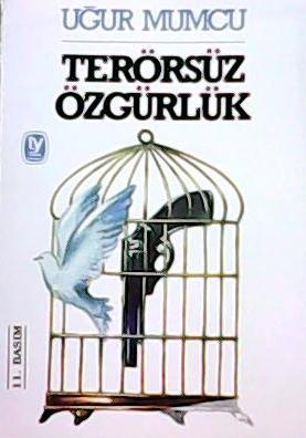 Terörsüz Özgürlük - Uğur Mumcu | Yeni ve İkinci El Ucuz Kitabın Adresi