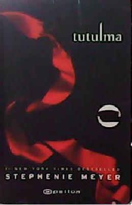 TUTULMA - STEPHENIE MEYER | Yeni ve İkinci El Ucuz Kitabın Adresi