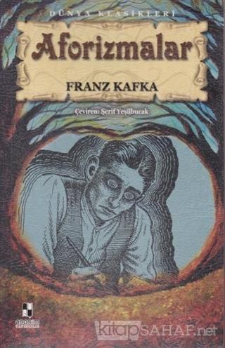 Aforizmalar - Franz Kafka | Yeni ve İkinci El Ucuz Kitabın Adresi