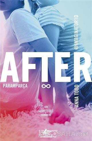 After: Paramparça - Anna Todd | Yeni ve İkinci El Ucuz Kitabın Adresi