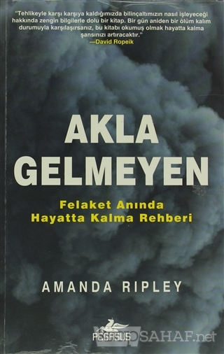 Akla Gelmeyen - Amanda Ripley   Yeni ve İkinci El Ucuz Kitabın Adresi
