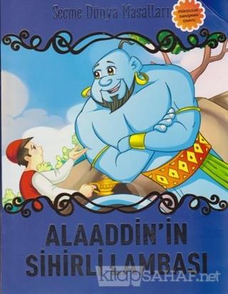 Alaaddin'in Sihirli Lambası - Seçme Dünya Masalları - Kolektif- | Yeni