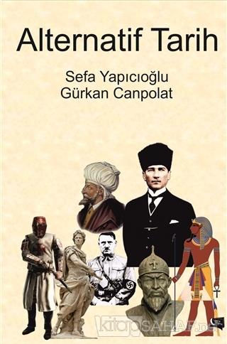 Alternatif Tarih - Sefa Yapıcıoğlu- | Yeni ve İkinci El Ucuz Kitabın A