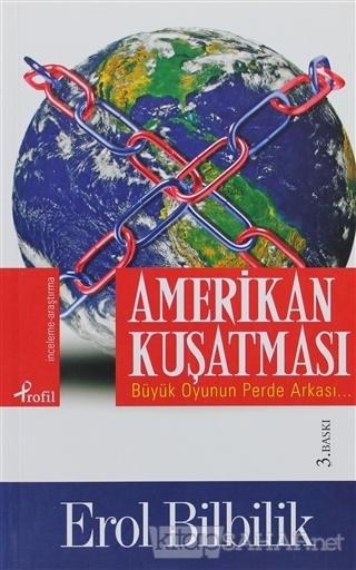 Amerikan Kuşatması - Erol Bilbilik | Yeni ve İkinci El Ucuz Kitabın Ad