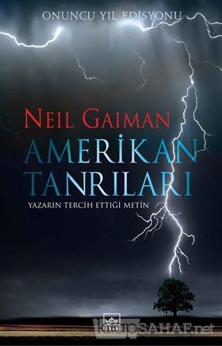 Amerikan Tanrıları Onuncu Yıl Edisyonu (Ciltli) - Neil Gaiman   Yeni v