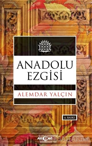Anadolu Ezgisi - Alemdar Yalçın   Yeni ve İkinci El Ucuz Kitabın Adres