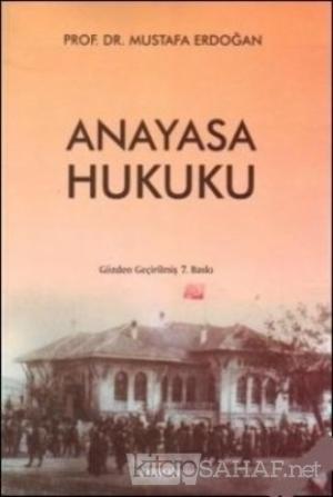 Anayasa Hukuku - Mustafa Erdoğan- | Yeni ve İkinci El Ucuz Kitabın Adr