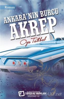 Ankara'nın Burcu Akrep - Oya Tatlıbal | Yeni ve İkinci El Ucuz Kitabın