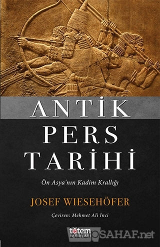 Antik Pers Tarihi - Josef Wiesehöfer | Yeni ve İkinci El Ucuz Kitabın