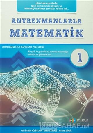 Antrenmanlarla Matematik 1 - Halil İbrahim Küçükkaya   Yeni ve İkinci